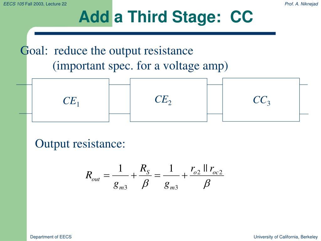 Add a Third Stage:  CC