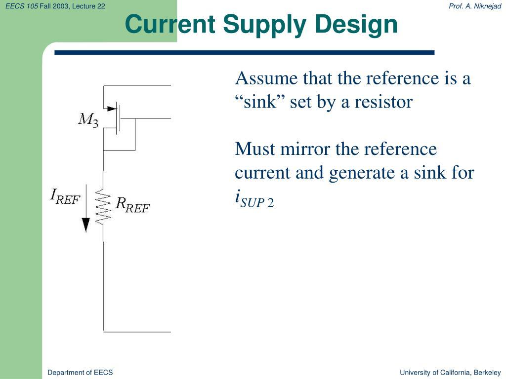 Current Supply Design