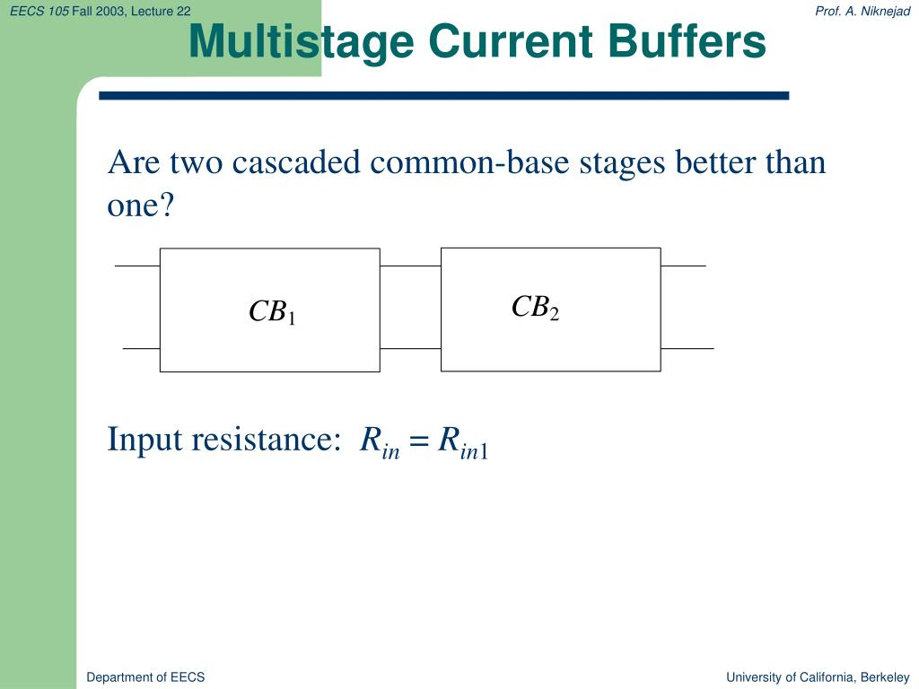 Multistage Current Buffers