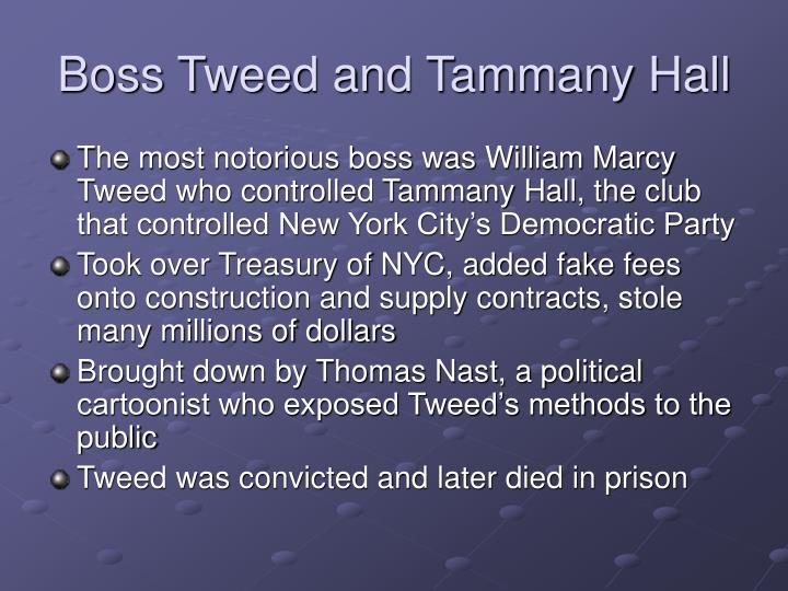 Boss Tweed and Tammany Hall