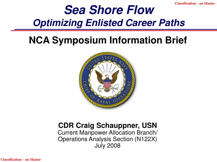 Sea shore flow optimizing enlisted career paths l.jpg