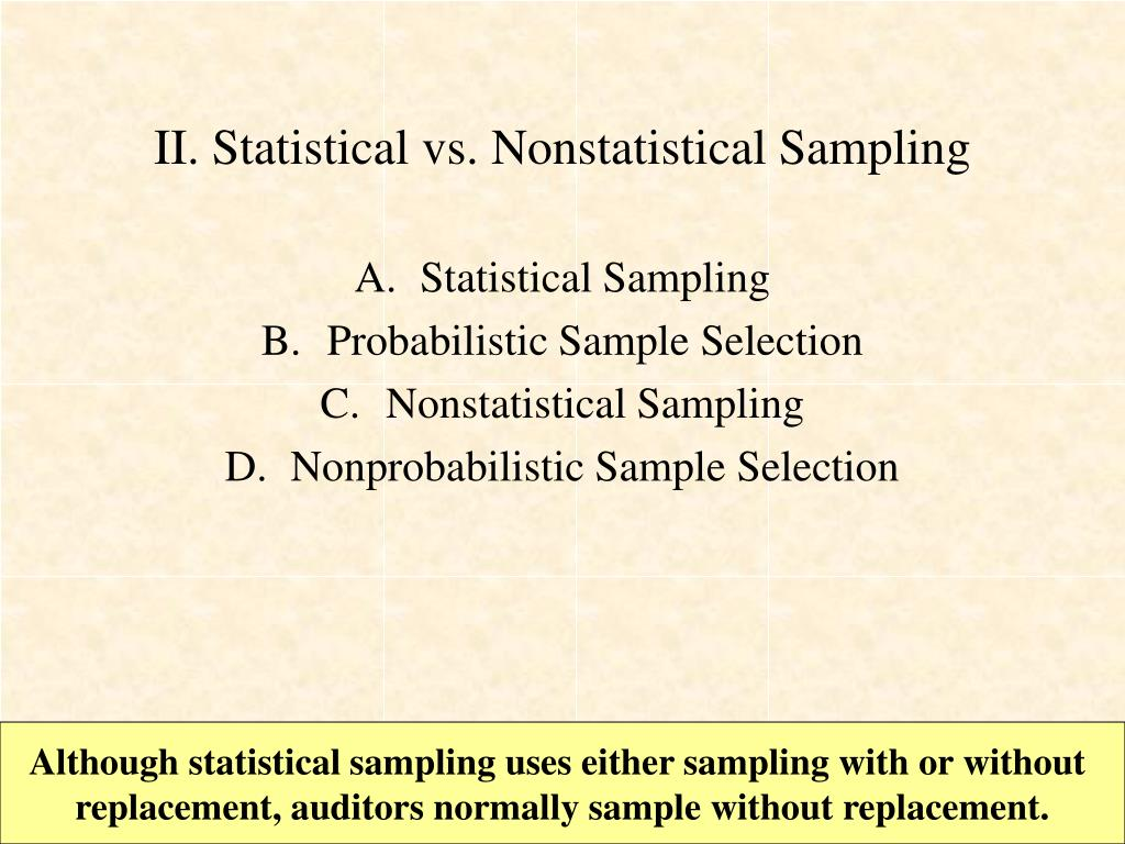 II. Statistical vs. Nonstatistical Sampling