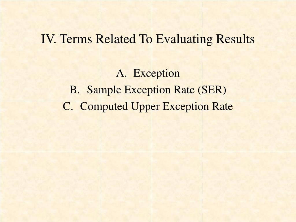 IV. Terms Related To Evaluating Results