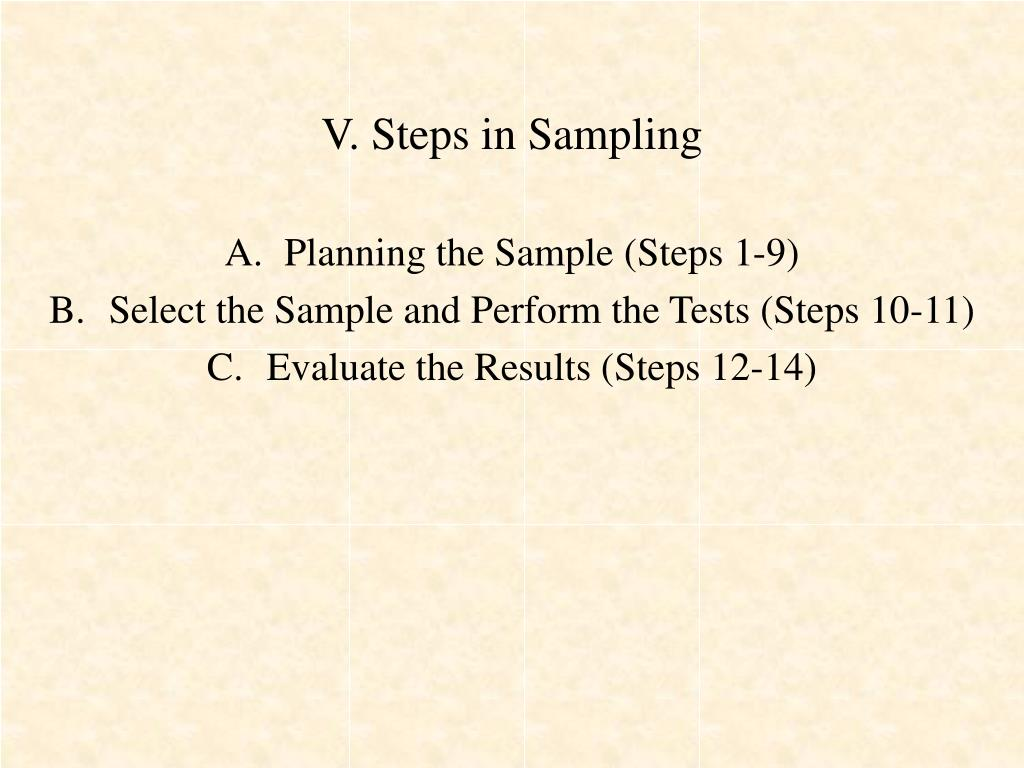 V. Steps in Sampling