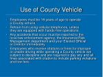 use of county vehicle7
