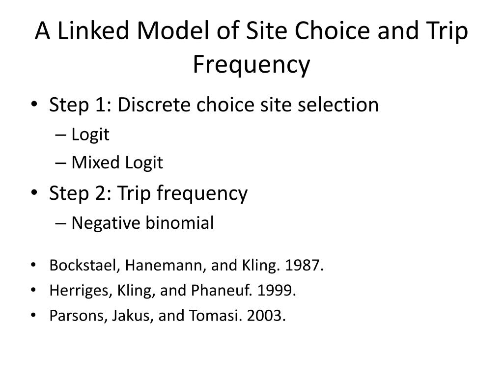 A Linked Model of Site Choice and Trip Frequency