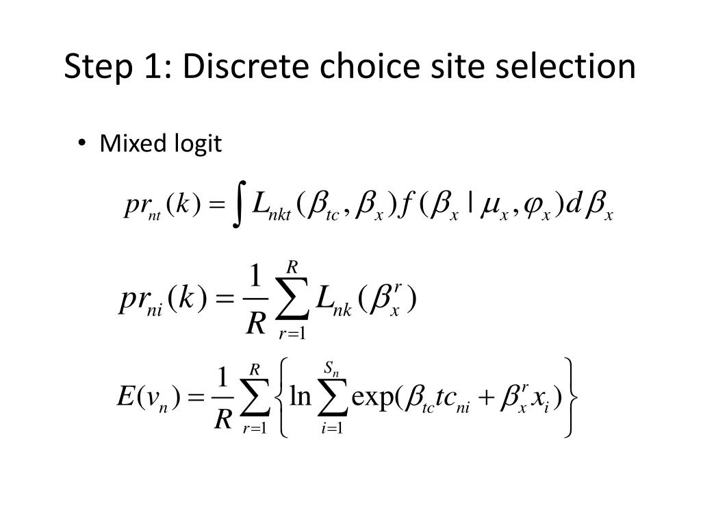 Step 1: Discrete choice site selection