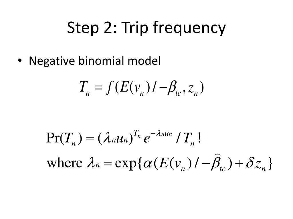 Step 2: Trip frequency