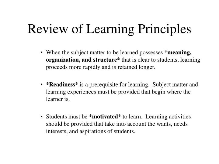 Review of Learning Principles