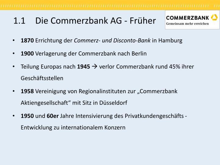 1.1 Die Commerzbank AG - Früher