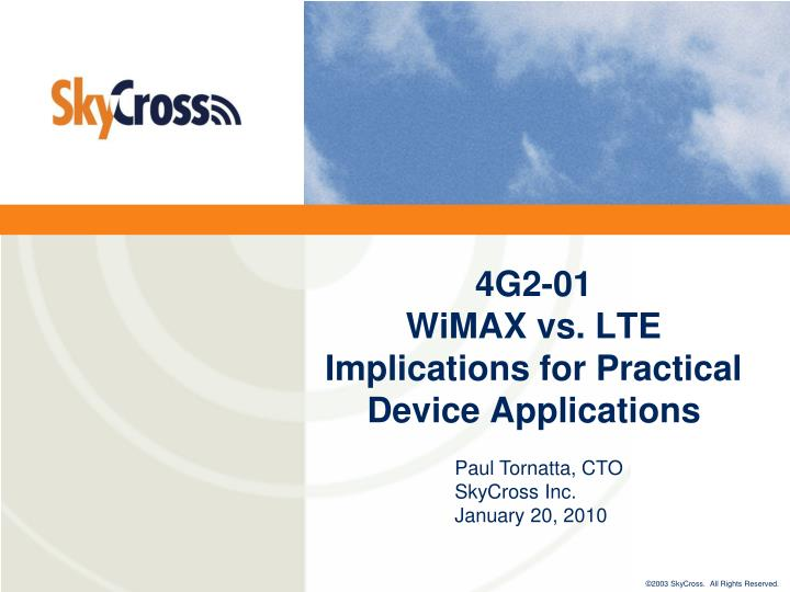 4g2 01 wimax vs lte implications for practical device applications l.jpg