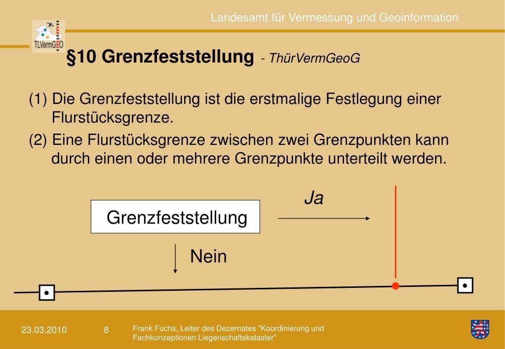 §10 Grenzfeststellung