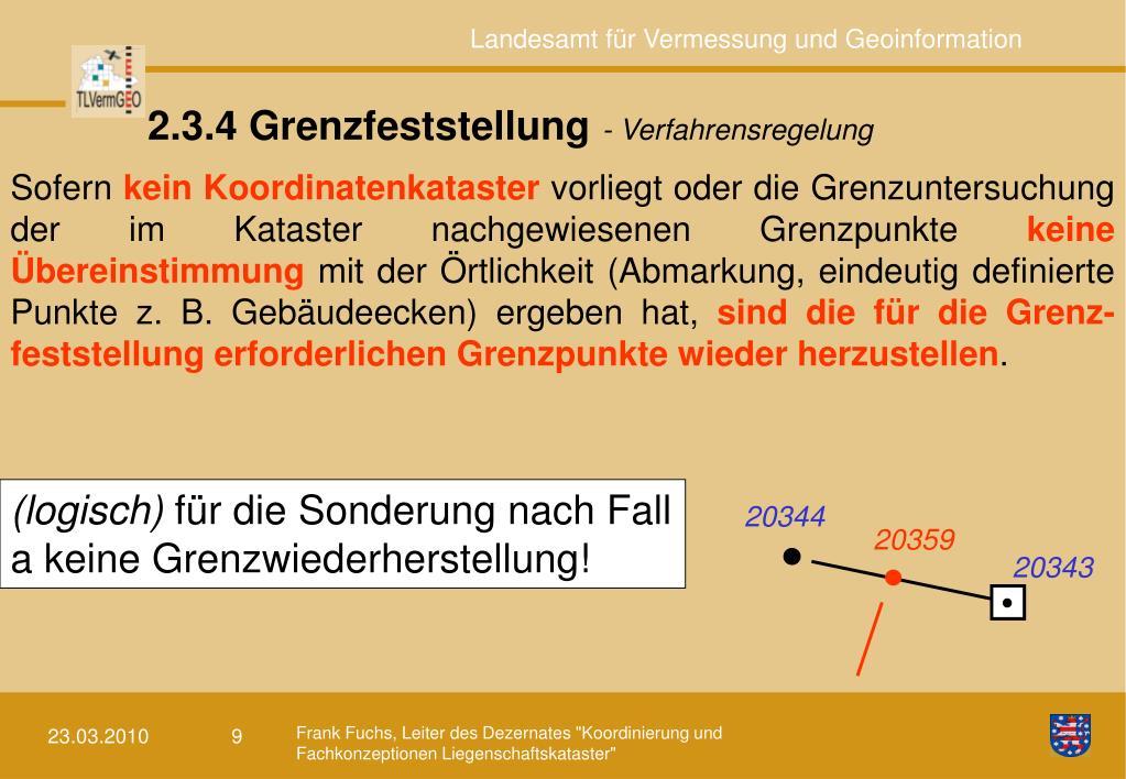 2.3.4 Grenzfeststellung