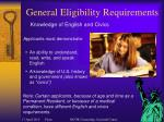 general eligibility requirements16