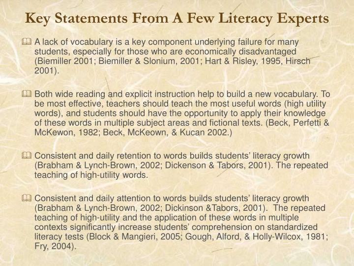 Key statements from a few literacy experts