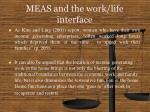 meas and the work life interface16
