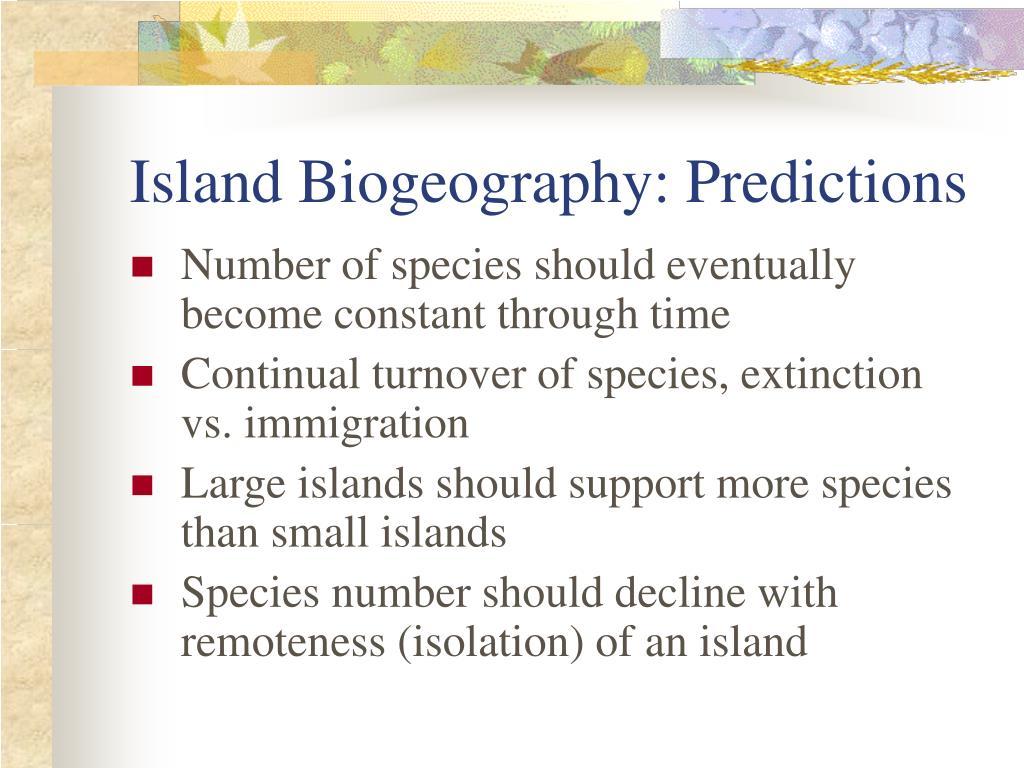 Island Biogeography: Predictions