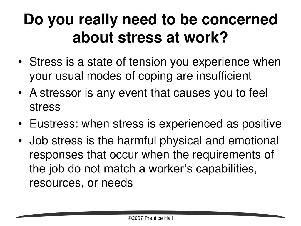 Do you really need to be concerned about stress at work?