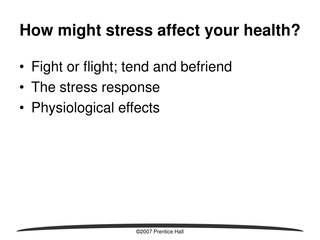 How might stress affect your health?