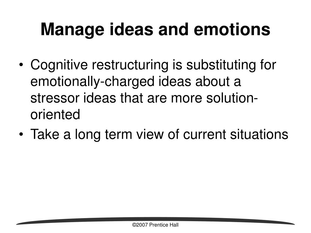 Manage ideas and emotions