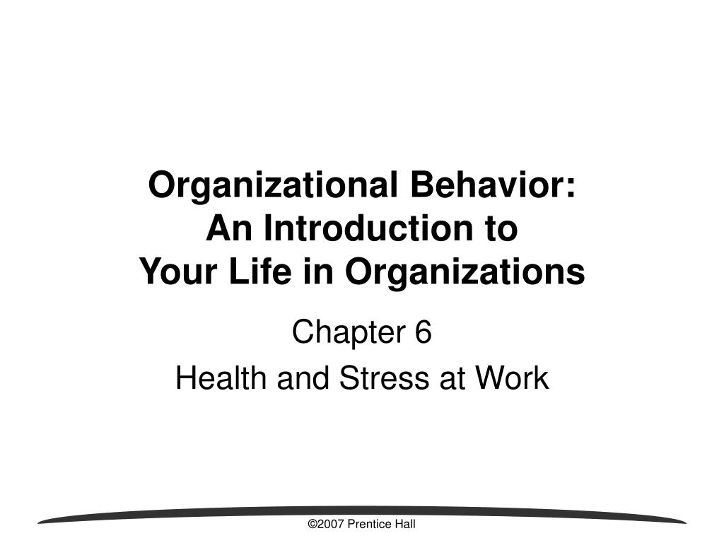 organizational behavior an introduction to your life in organizations