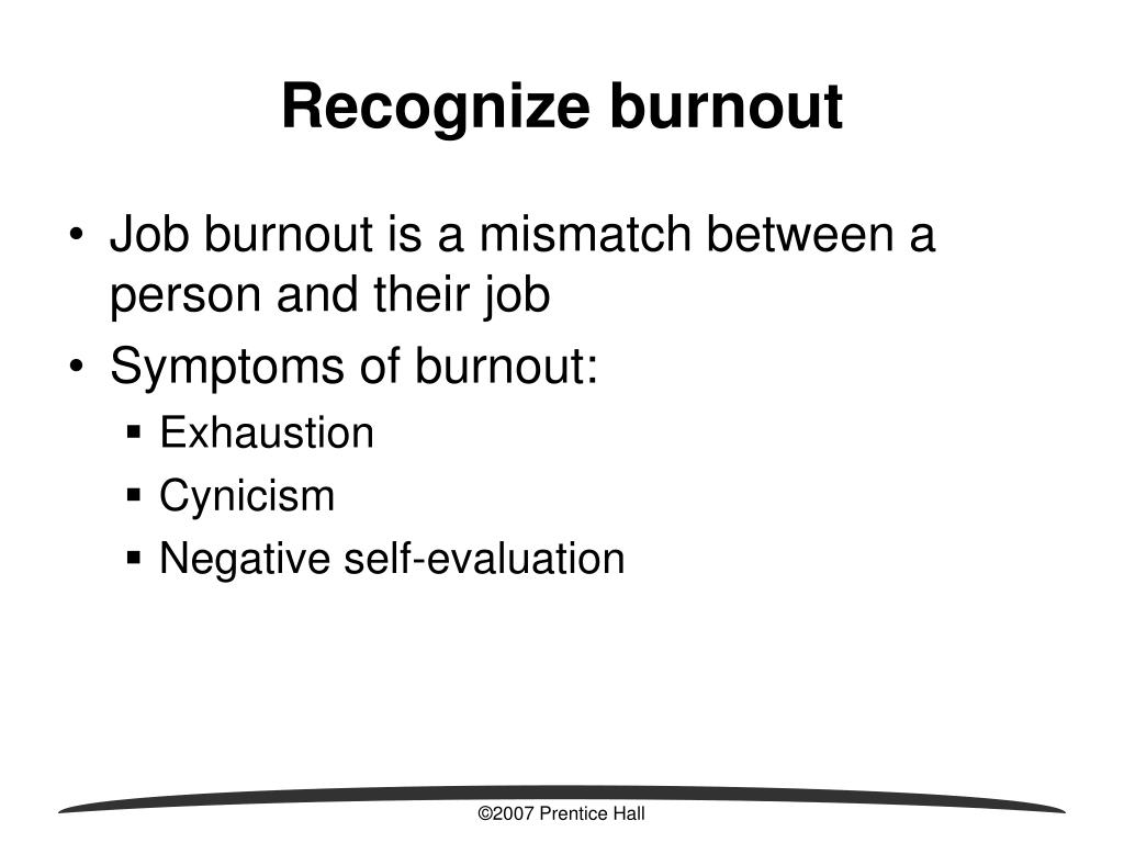 Recognize burnout