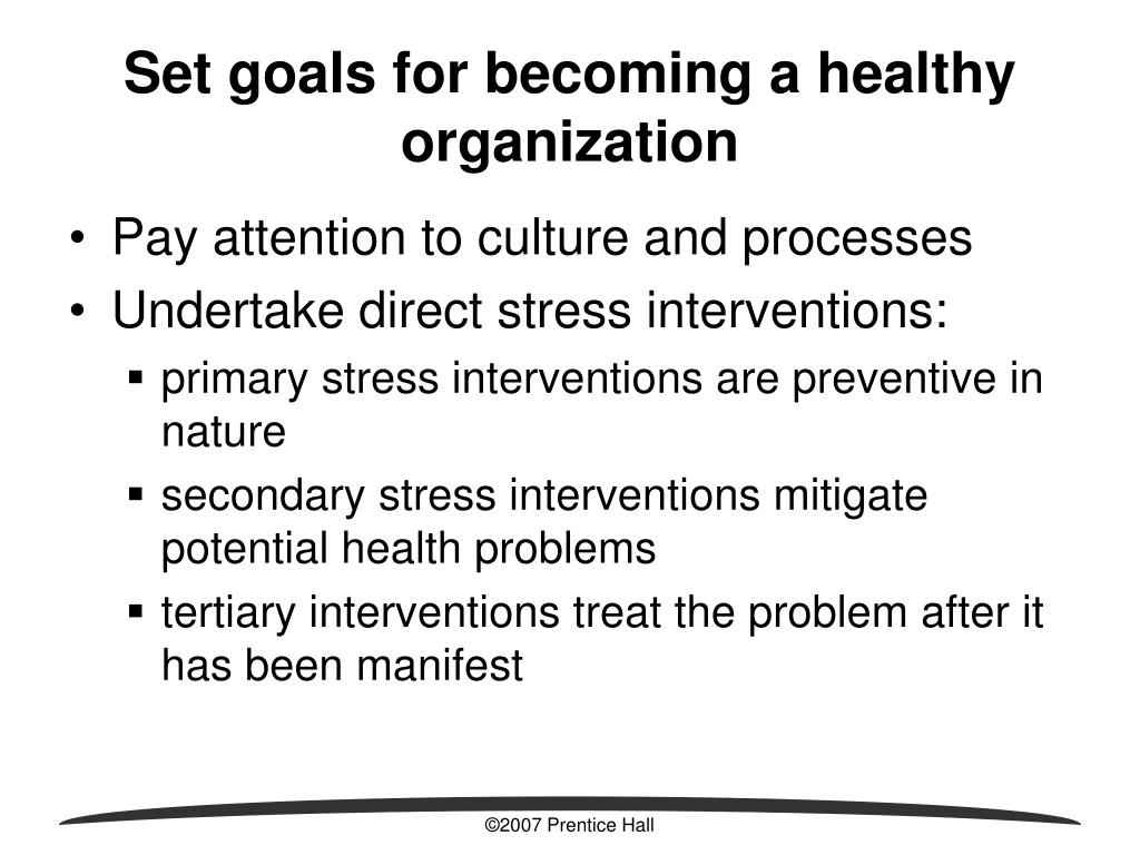 Set goals for becoming a healthy organization