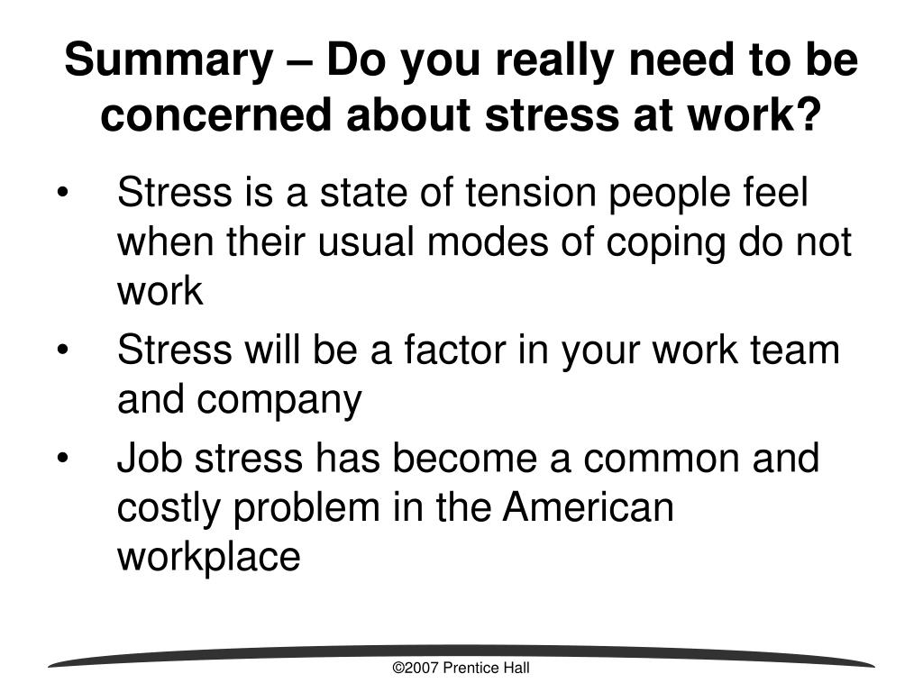 Summary – Do you really need to be concerned about stress at work?