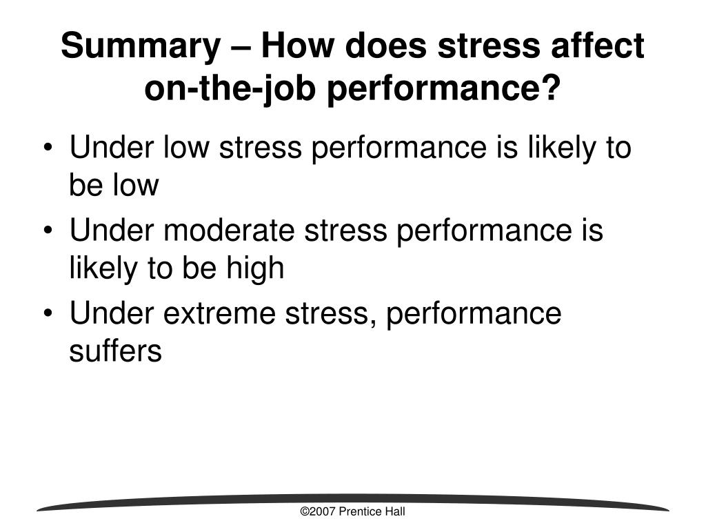 Summary – How does stress affect on-the-job performance?