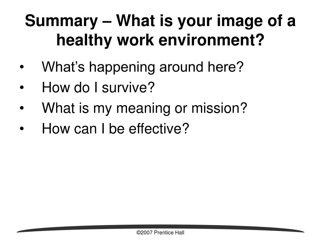 Summary – What is your image of a healthy work environment?