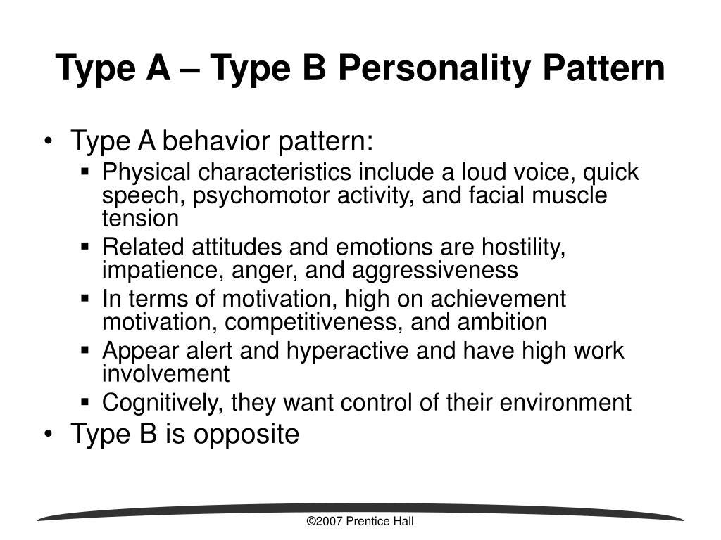 Type A – Type B Personality Pattern
