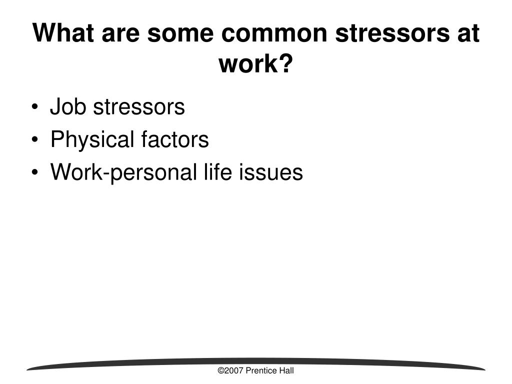 What are some common stressors at work?