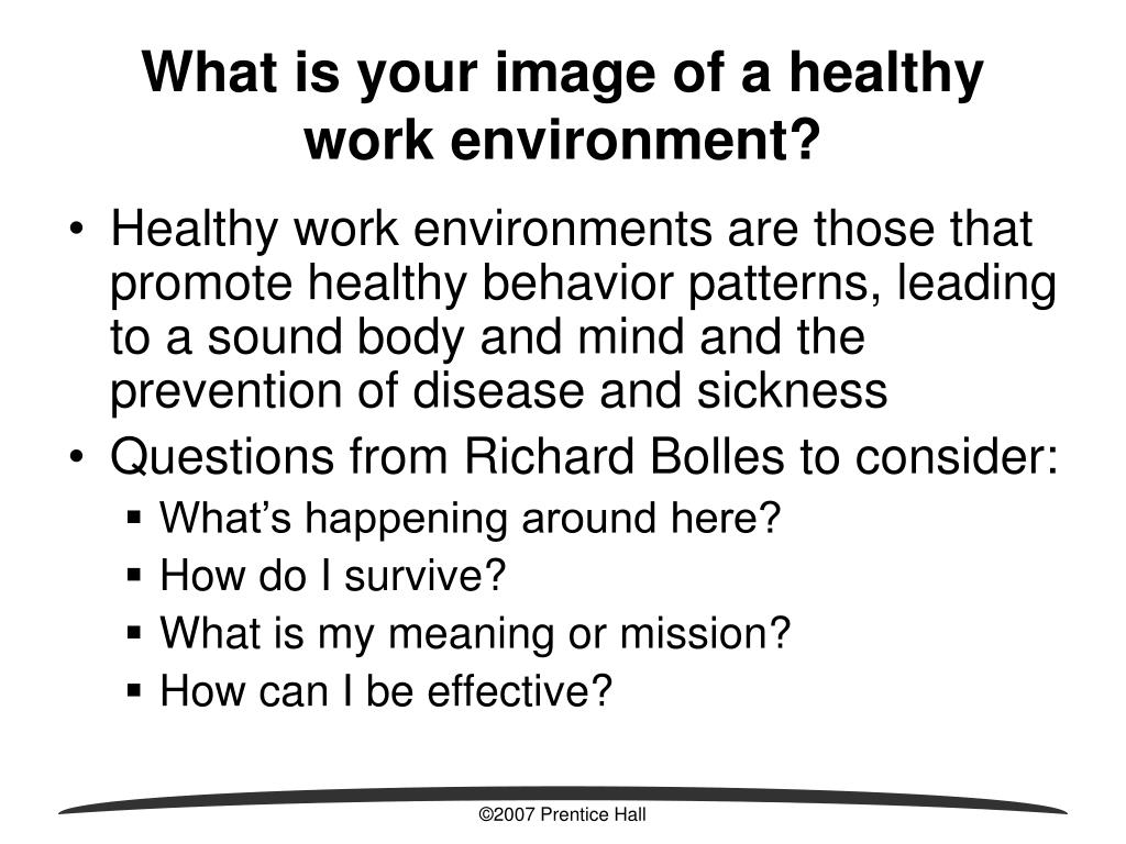 What is your image of a healthy work environment?