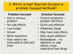 3 which is best emotion focused or problem focused methods