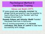 psychological method 2 hardiness training