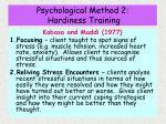 psychological method 2 hardiness training27
