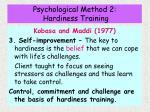 psychological method 2 hardiness training28