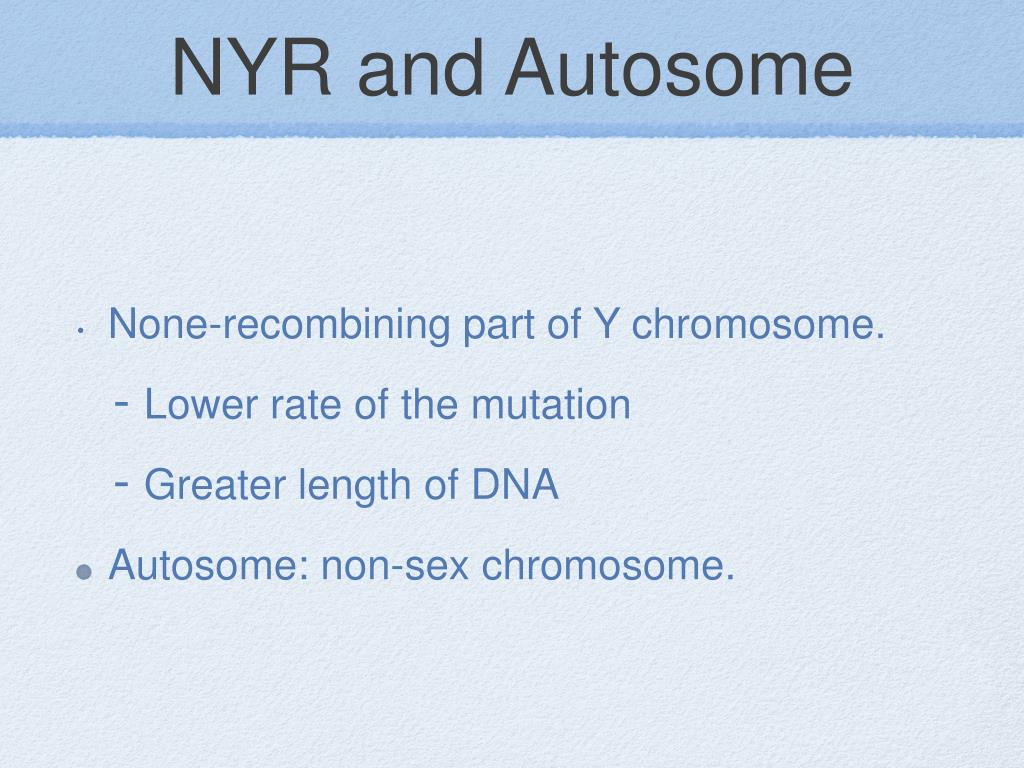 NYR and Autosome