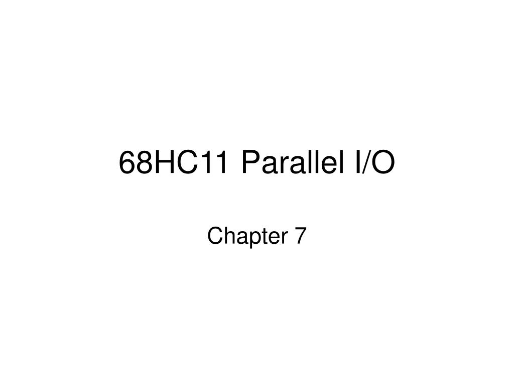 68HC11 Parallel I/O