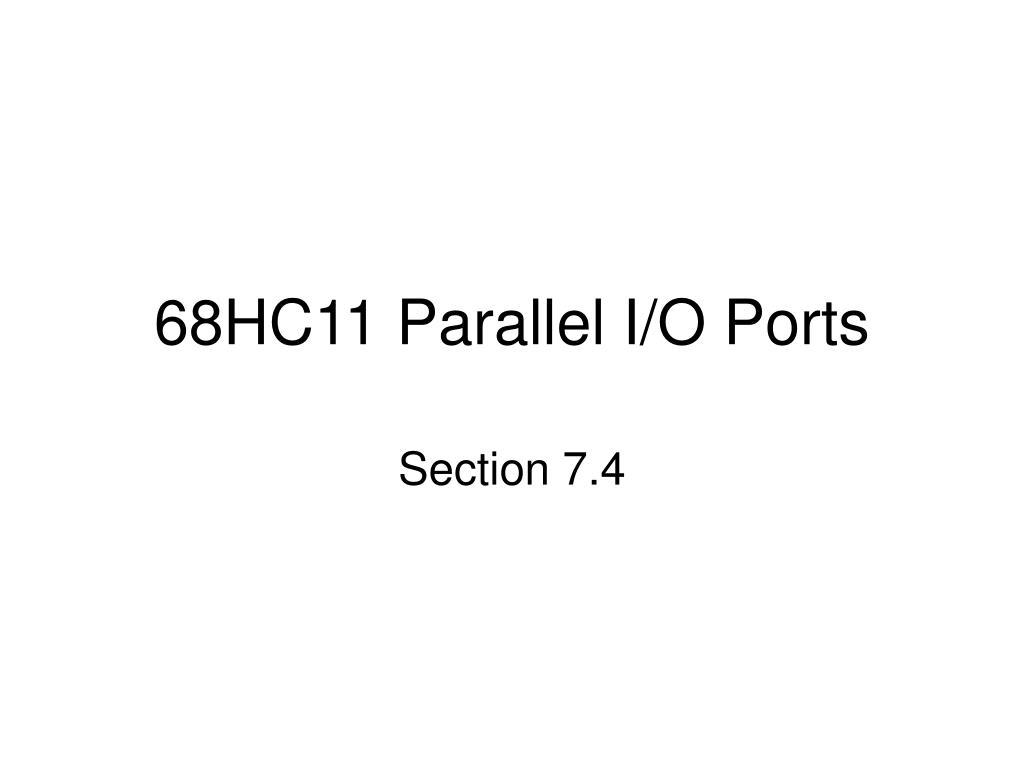 68HC11 Parallel I/O Ports
