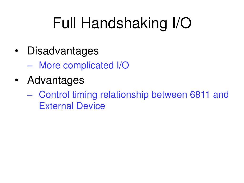 Full Handshaking I/O