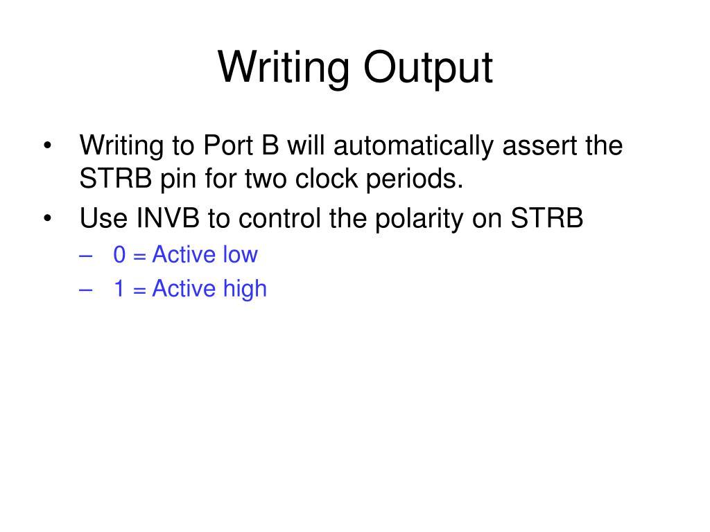 Writing Output