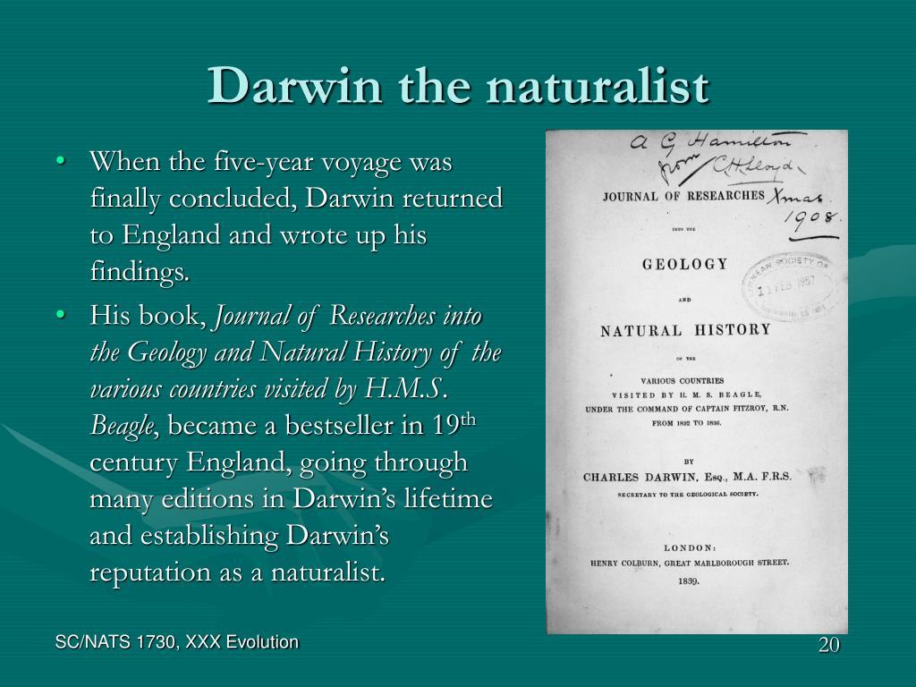 Darwin the naturalist