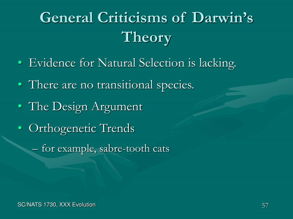 General Criticisms of Darwin's Theory