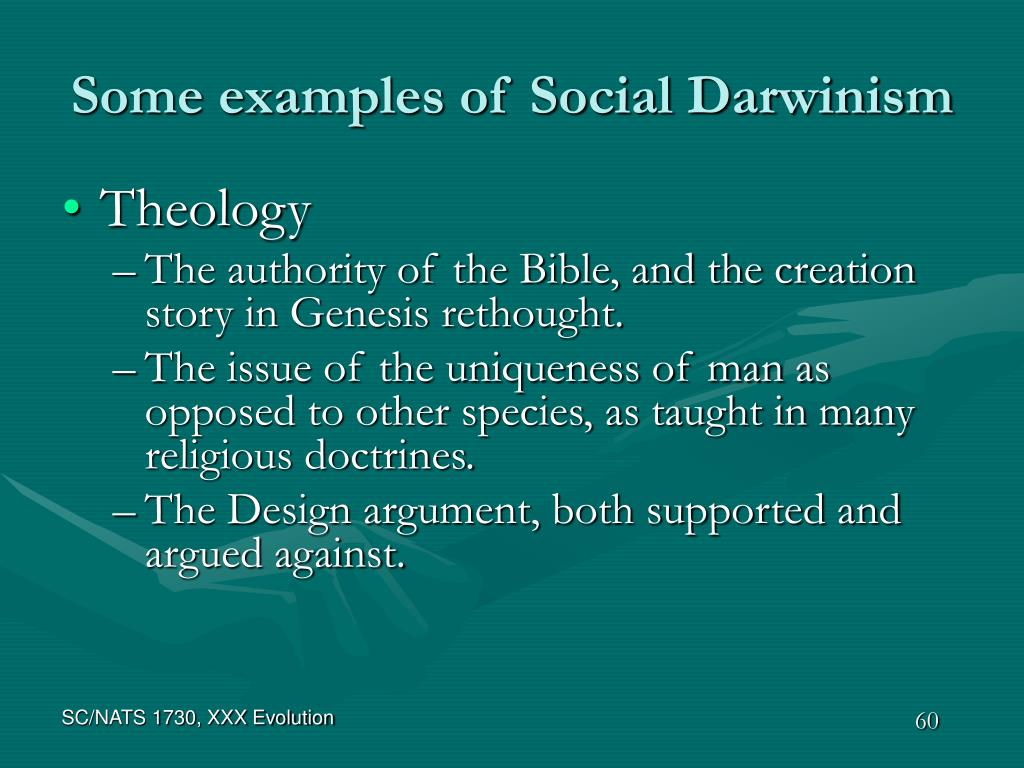 Some examples of Social Darwinism