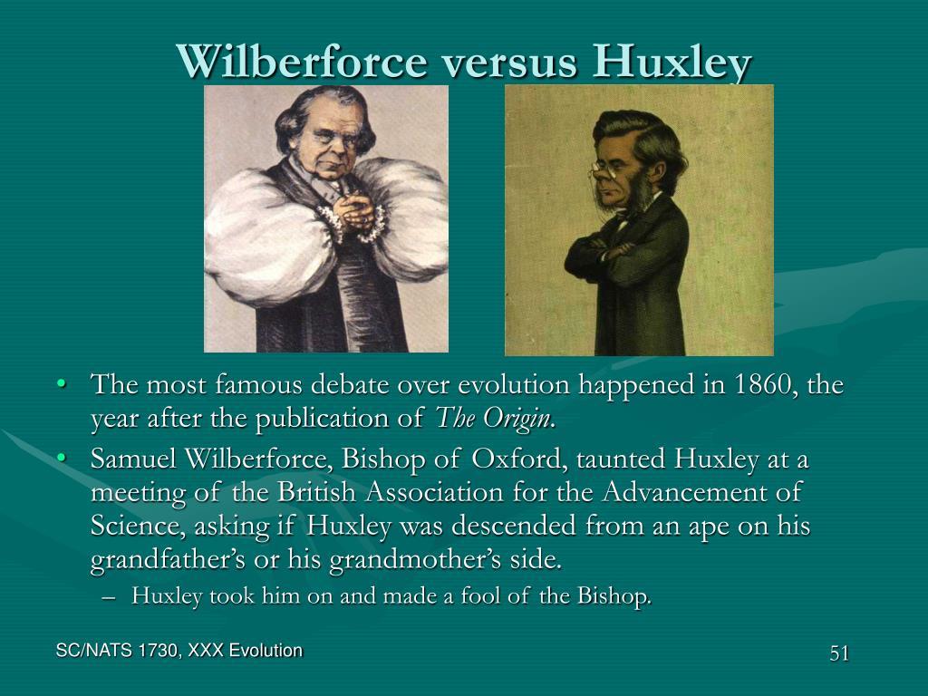 Wilberforce versus Huxley