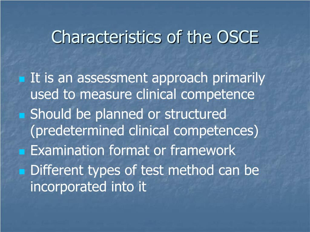 Characteristics of the OSCE