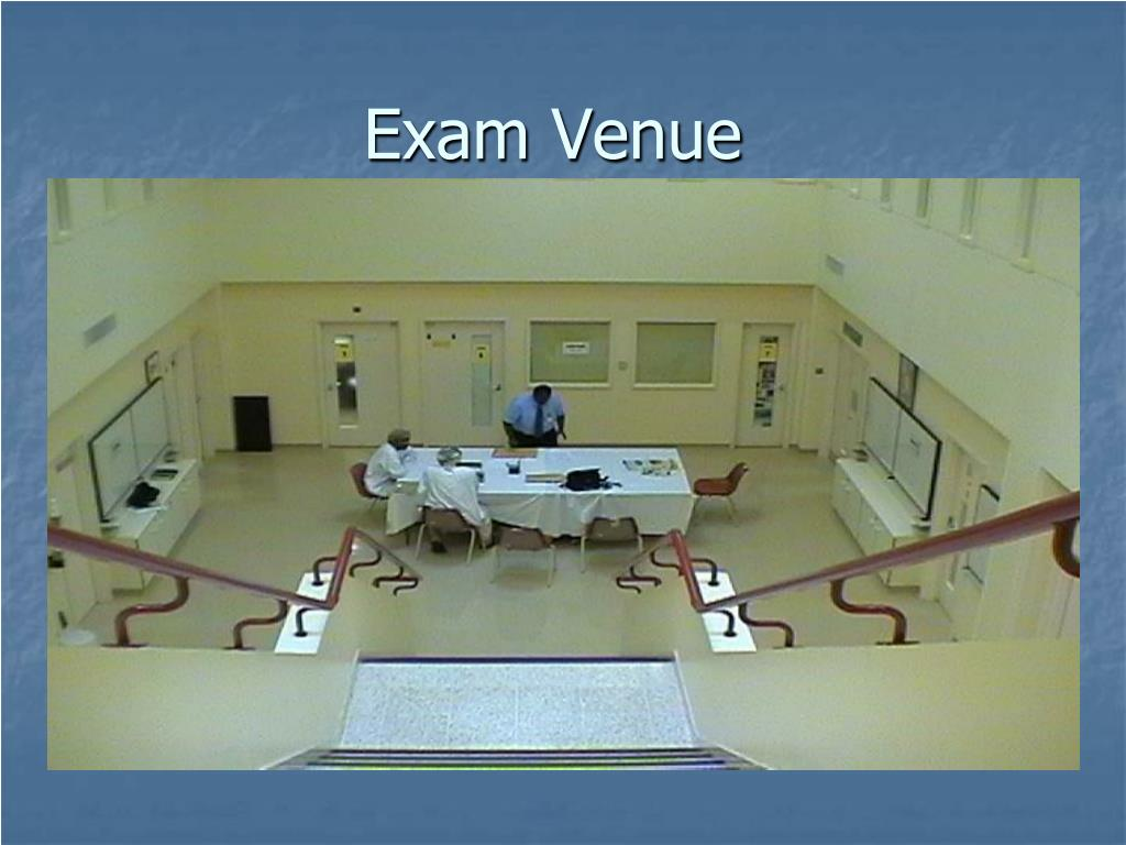 Exam Venue