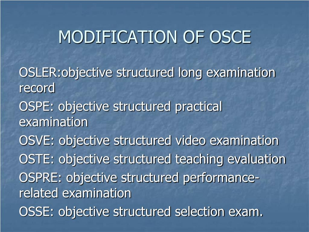 MODIFICATION OF OSCE