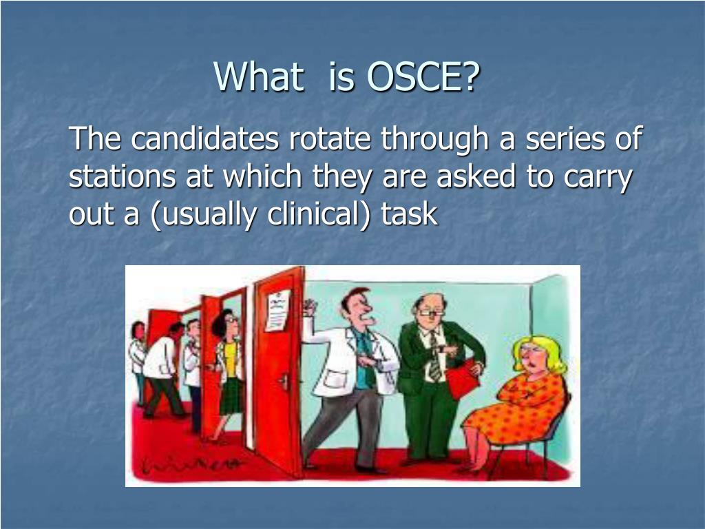 What  is OSCE?